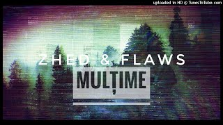 Zhed & FlaWs - Multime