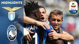 Lazio 1-3 Atalanta | L'Atalanta continua a sperare nella Champions | Serie A