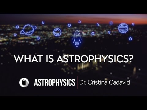PATHWAYS | Department of Physics & Astronomy | What is Astrophysics V1