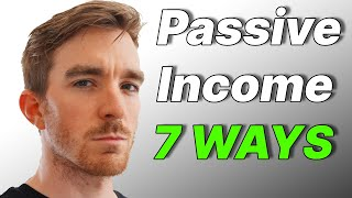 Passive Income (7 Ways to Build Wealth)