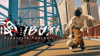 Ibuki / Freestyle Football