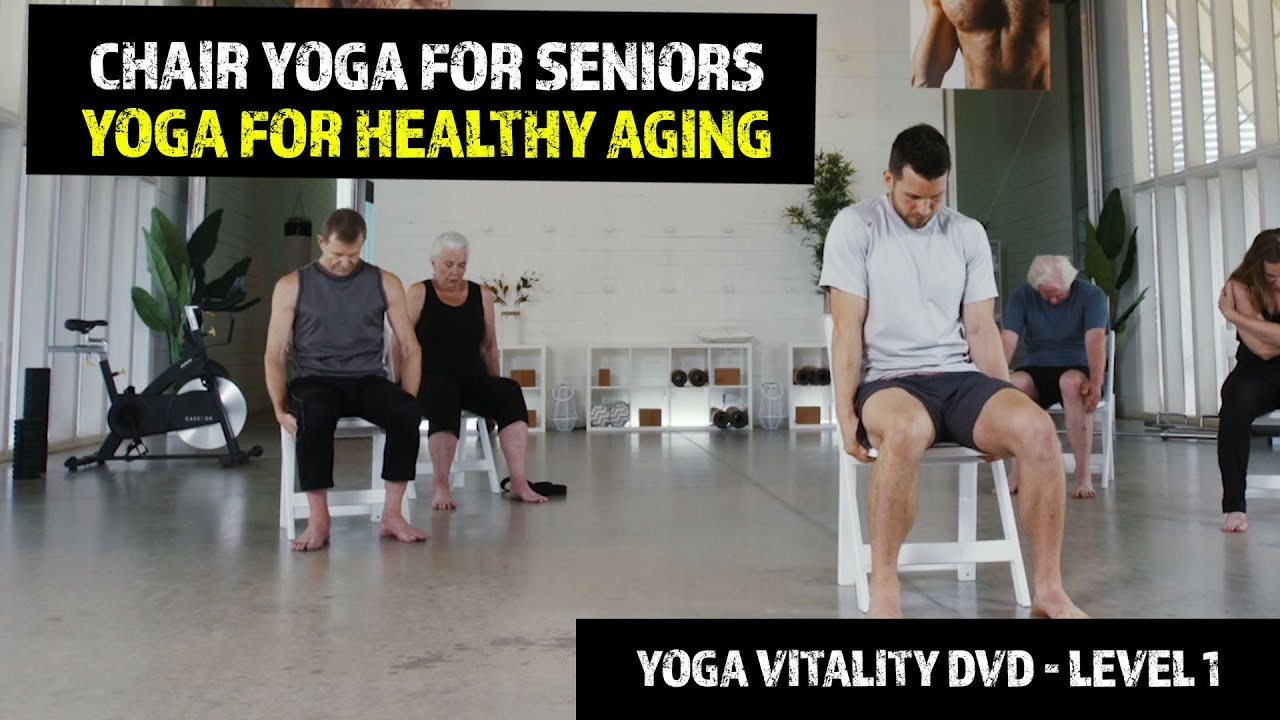 Chair Yoga For Seniors Yoga For Healthy Aging Yoga Vitality Dvd Level 1 Youtube