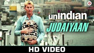 Judaiyaan - unINDIAN | Brett Lee & Tannishtha Chatterjee | Salim-Sulaiman