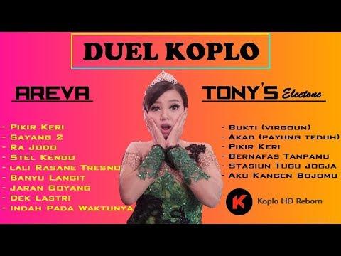 Duel Koplo AREVA VS TONY'S Electone | Pikir Keri | Bukti | Akad - Terbaru 2017-2018