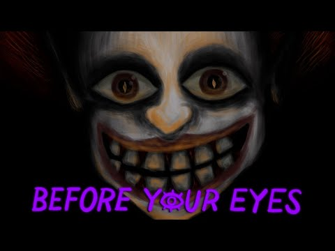 IF YOU BLINK YOU DIE | Before Your Eyes |