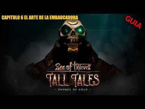 sea-of-thieves/guÍa/tall-tales:-shores-of-gold--capitulo-6--el-arte-de-la-embaucadora--en-español
