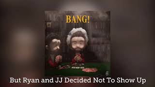 Bang! By AJR But Ryan and JJ Decided Not To Show Up and It's Mildly Uncomfortable