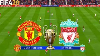 FIFA 20 Manchester United vs Liverpool UCL UEFA Champions League Full Match Gameplay