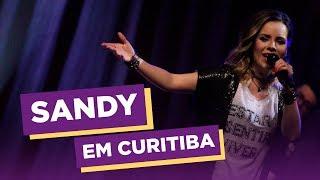 Baixar Sandy em Curitiba | Areia - Ao Vivo | Curitiba Cult