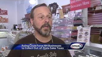 Ruling could force NH businesses to collect out-of-state sales taxes