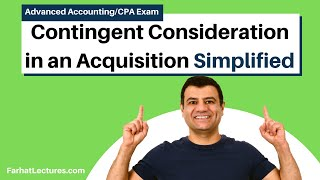 Contingent Consideration in a Business Acquisition   Advanced Accounting   CPA Exam FAR   Ch 2 P 4