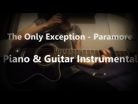 The Only Exception - Paramore - Piano & Guitar Instrumental