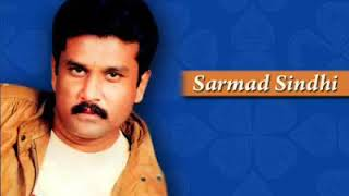 Suhnha pahnji akhyan khay jhal best sarmad Sindhi song |2018 new full Song | whatsapp full songs