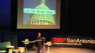 TEDxSanAntonio- Lawrence Lessig- Citizens: The Need and the Requirements