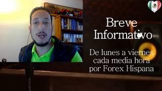 Breve Informativo - Noticias Forex del 30 de Octubre del 2017