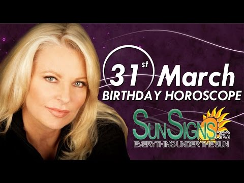 Birthday March 31st Horoscope Personality Zodiac Sign Aries Astrology