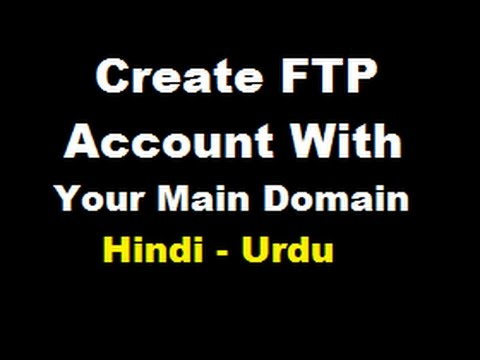 Create FTP account and online your website