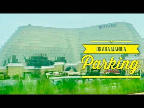 Check Out: Okada Manila Hotel Resort and Casino Parking Entertainment City