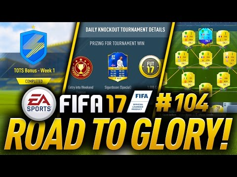 MY BEST TEAM FOR TOTS SIGURDSSON DAILY KNOCKOUT TOURNAMENT! FIFA 17 Road To Glory EP 104