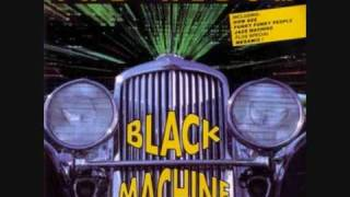 Black Machine - Let