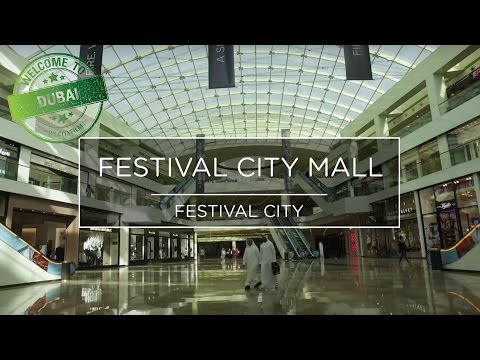 Welcome to Dubai - Festival City Mall