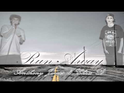 Runaway - Anthony James ft Chris B