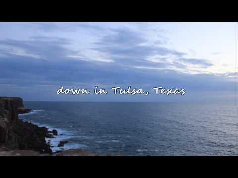 Easton Corbin - Tulsa Texas (with lyrics)