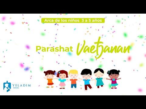 Parashat #Vaetjanan para Niños  - (3 a 5 años)