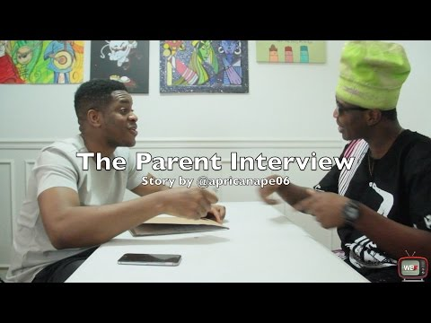 Video (skit): Wowo Boyz - The Parent Interview Ft. DontJelouseME & AphricanApe06