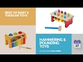 Hammering & Pounding Toys Best Of Baby & Toddler Toys