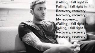 Repeat youtube video James Arthur - Recovery (lyrics)