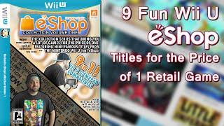 9 Fun Wii U eShop Games For the Price of 1 Retail Game
