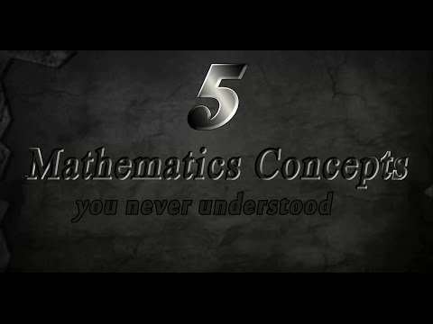 5 Maths Concepts You Didn't Understand In School