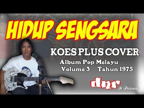 hidup-sengsara---koes-plus-cover-by-dnr-n-friends-bandung