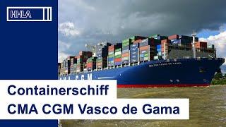 "Ein Gigant in Hamburg: ""CMA CGM Vasco de Gama"" am Burchardkai"