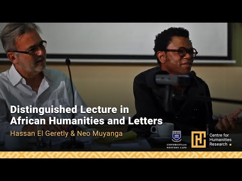 CHR DOCCTAH Distinguished Lecture in African Humanities and Letters Hassan El Geretly Neo Muyanga