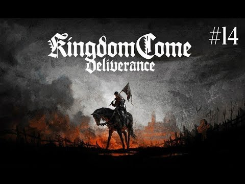 Kingdom Come: Deliverance - Part 14 - Silver Mines Counterfeit Evil  Let's  Play Gameplay