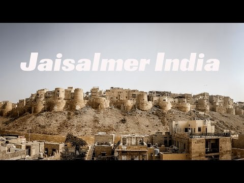 A Fort on the Silk Road Travel Vlog 019 Jaisalmer India
