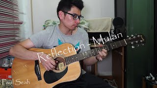 Reflection - Mulan (Christina Aguilera) Guitar Fingerstyle Cover (With Tabs)