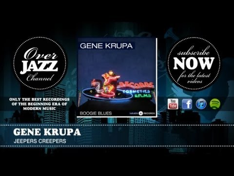 Gene Krupa - Jeepers Creepers
