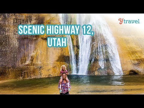 The Scenic Highway 12 & Lower Calf Creek Falls,  Grand Escalante Utah