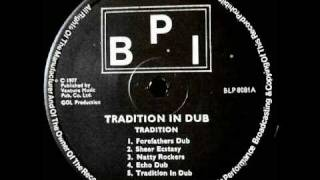 DUB LP- TRADITION IN DUB - TRADITION - Bunkey Rocker