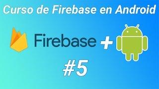 Curso de Firebase en Android #5 Rellenar un RecyclerView con FireBase 1/2
