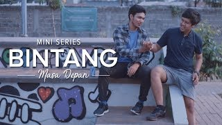 Thumbnail of Web Series: Bintang Masa Depan | Season 1 – Episode 5 #IDare