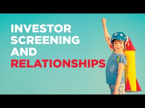 Investor Screening and Relationships