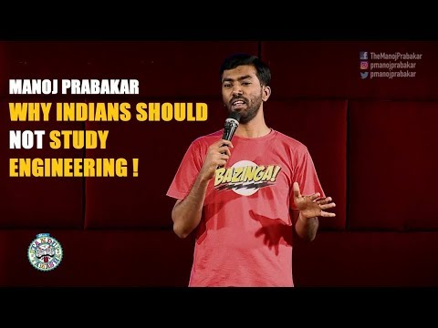 Why Indians Should NOT Study Engineering | Standup Comedy | Manoj Prabakar
