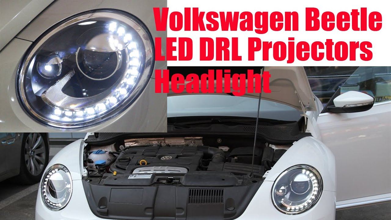 Rcp Installation Of Aftermarket 2006 2017 Beetle Projectors Led Headlights