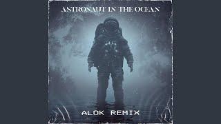 Download Astronaut In The Ocean (Alok Remix)
