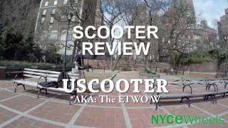 Electric Scooter Review: UScooter (E-TWOW)