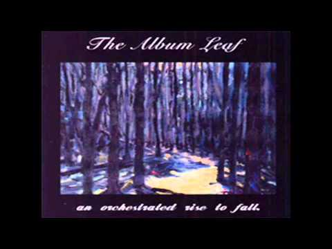 The Album Leaf - Short Story